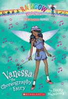 Vanessa the Choreography Fairy