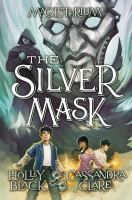 MAGESTERIUM : THE SILVER MASK