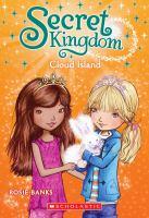 SECRET KINGDOM. BOOK 03, CLOUD ISLAND