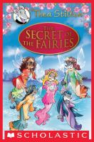 Thea Stilton Special Edition: the Secret of the Fairies