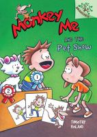 Monkey Me and the Pet Show, by Timothy Roland