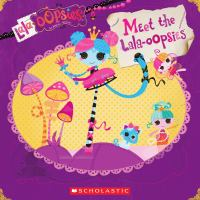 Meet the Lala-oopsies