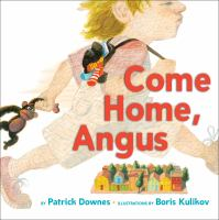 Come Home, Angus
