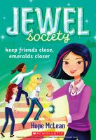 Keep Friends Close, Emeralds Closer