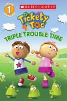 Triple Trouble Time