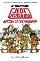 Jedi Academy. 2, Return of the padawan