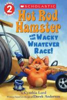 Hot Rod Hamster and the Wacky Whatever Race