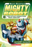 Ricky Ricotta's Mighty Robot Vs. the Mutant Mosquitoes From Mercury