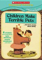Children Make Terrible Pet ...and More Stories About Family