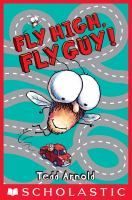Fly High, Fly Guy!