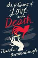 The Game of Love and Death