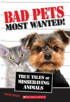 Bad Pets, Most Wanted!