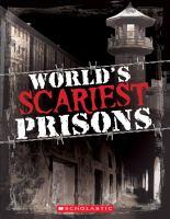 World's Scariest Prisons