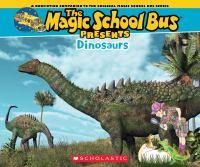 The Magic School Bus Presents Dinosaurs