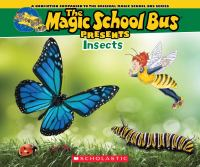 The Magic School Bus Presents Insects