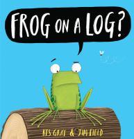 Frog on A Log?