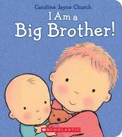 I Am A Big Brother!