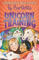 Pip Bartlett's Guide to Unicorn Training