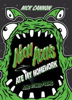 Neon Aliens Ate My Homework and Other Poems