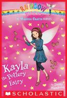 Kayla the Pottery Fairy