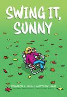 SWING IT, SUNNY [GRAPHIC]