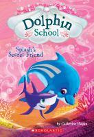 Splash's Secret Friend