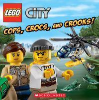Cops, Crocs, and Crooks!
