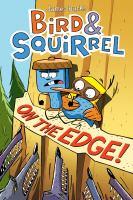 Bird & Squirrel on the Edge