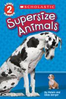 Supersize Animals