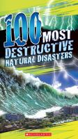 100 Most Destructive Natural Disasters