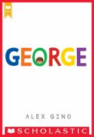 George (scholastic gold) [electronic resource (ebook from OverDrive)]