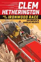 Clem Hetherington and the Ironwood Race