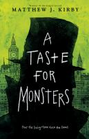 A Taste for Monsters - Kirby, Matthew J.