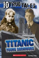 Titanic Young Survivors