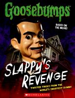 Goosebumps. Slappy's Revenge