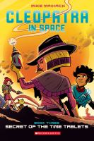 Cleopatra in space. Book three, Secrets of the time tablets