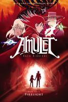 Amulet, Book 07