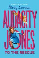 Audacity Jones to the Rescue