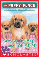 Sugar, Gummi, and Lollipop