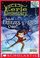 School Freezes Over!