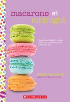 Macarons At Midnight / By Suzanne Nelson