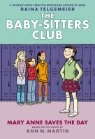 The Baby-sitters Club. Mary Anne saves the day
