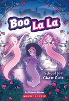 School for Ghost Girls