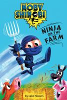 Ninja on the Farm