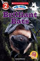 Brilliant Bats