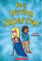 Be A Writing Superstar
