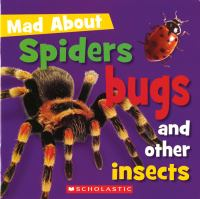 Spiders, Bugs, and Other Insects