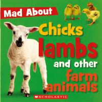 Chicks, Lambs, and Other Farm Animals
