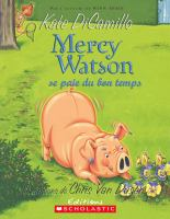 Mercy Watson se paie du bon temps