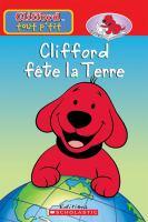 Clifford fête la terre